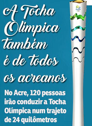 No Acre, 120 pessoas irão conduzir a Tocha Olímpica num trajeto de 24 km