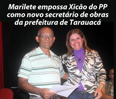 Marilete empossa Xicão do PP como novo secretário de obras da prefeitura de Tarauacá